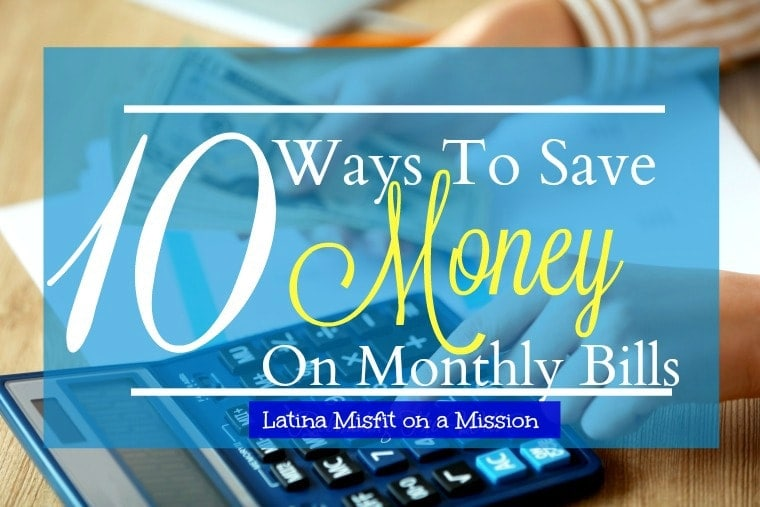 10 ways to save on monthly bills