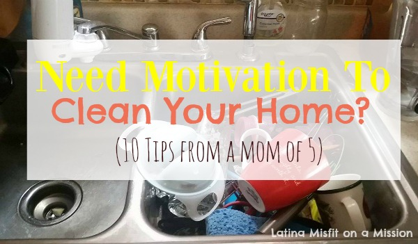 10 ways to motivate yourself to clean