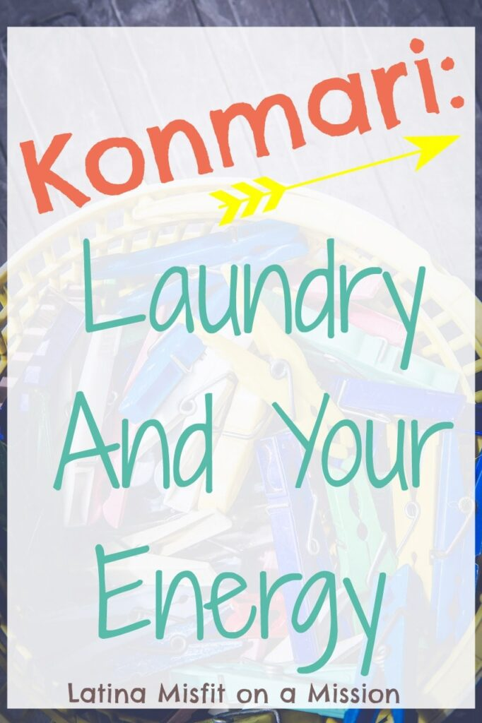 Konmari: Laundry Gives You Anxiety