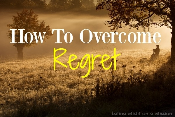 How To Overcome Regret